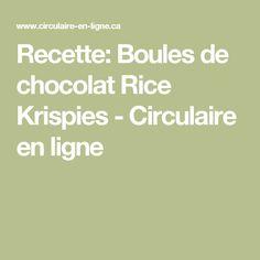 Recette: Boules de chocolat Rice Krispies - Circulaire en ligne