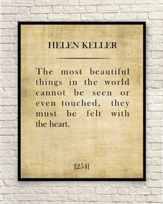 Items similar to Helen Keller Quote, The Most Beautiful Things in the World Cannot be seen , Custom Quote , Art Print, Book Page Print. on Etsy World Quotes, Book Quotes, Me Quotes, Motivational Quotes, Qoutes, Pictures Of Helen Keller, Helen Keller Quotes, Art Prints Quotes, Quote Art