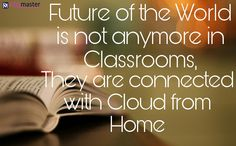Now #Classrooms are not just 4 walls and some #bench. You can bring whole #classroom to your #fingertip with help of #Internet.