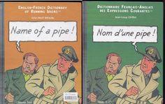 ENGLISH-FRENCH IDIOMS   AMAZING CARTOON ART  SOME TRANSLATIONS HUMOROUS