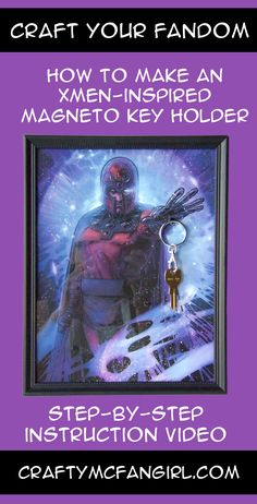 XMEN room decor that is easy to make! A Magneto key holder. DIY Craft Tutorial with Step-by-Step instruction video that is fun & inexpensive from craftymcfangirl