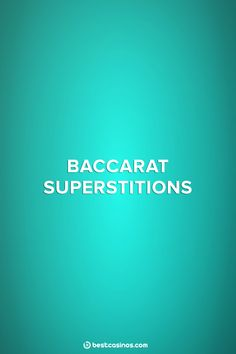 Playing Baccarat, one of the most popular games in the casino world, comes with a lengthy set of Baccarat superstitions.
