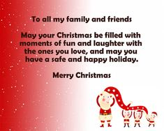 Merry Christmas Day 2018 Quotes with Love & happy Christmas day 2018 and cute Christmas love quotes are made with help of the best consultant which got fame in the quotes and the people love more them. Merry Christmas Greetings Message, Christmas Wishes For Family, Merry Christmas Poems, Christmas Quotes Images, Christmas Wishes Quotes, All Family, Christmas Humor, Christmas Ideas, Friends Family