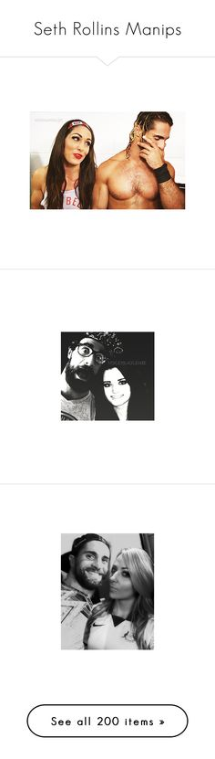 """""""Seth Rollins Manips"""" by black-onyxx ❤ liked on Polyvore featuring manip, manips, wwe, wwe couples and wwe manip"""