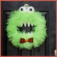 Tulle Monster Wreath..too cute   OR Make it with blue and you have Cookie Monster!