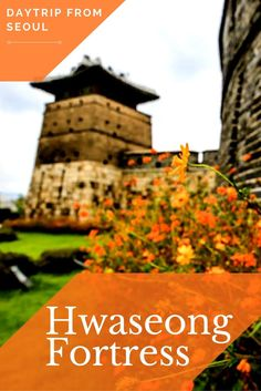 Day Trip from Seoul, South Korea: Hwaseong Fortress
