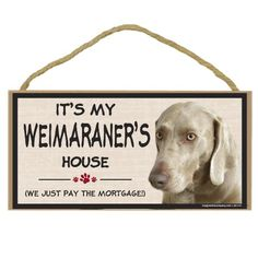 Imagine This Wood Breed Decorative Mortgage Sign, Weimaraner *** Additional details at the pin image, click it  : Dog Memorials