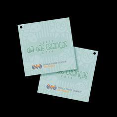 Tag criado para ser colocado em presentes que o WTC deu para os filhos dos colaboradores.