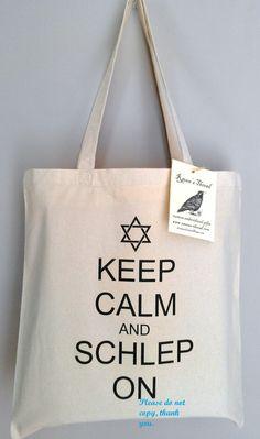Schlep Tote Bag Jewish Yiddish Keep Calm and Schlep On Purse Bookbag Custom Ink Transfer. $15,00, via Etsy.