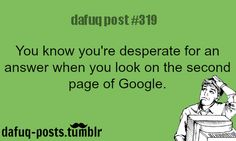 You know You're Desperate - Dafuq post #319