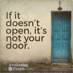 It it doesn't open, it's not your door.