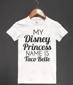 taco belle shirt, funny taco, taco love, princess jasmine, taco shirt, funny disney shirt, i love tacos, disney princesses, true stories