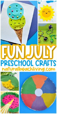 40+ July Preschool Crafts - Summer Art and Craft Activities - Natural Beach Living