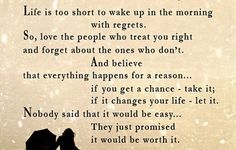 Life is Too Short - Inspirational Quote