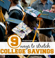 9 ways to stretch college savings saving money Education college, scholarships for college, money ti Grants For College, Saving For College, Money Saving Mom, Scholarships For College, Education College, College Planning, College Mom, Online College Degrees, Ways To Save Money