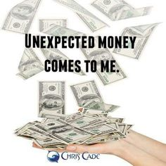 Unexpected money comes to me!!!
