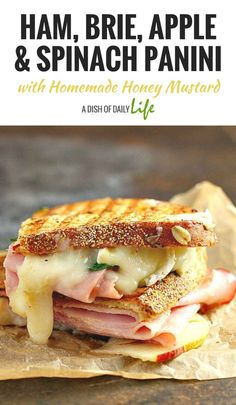 This Ham, Brie, Apple and Spinach Panini with Homemade Honey Mustard is a delicious combination of flavors for gourmet sandwich lovers everywhere! Plus it's a great way to use up leftover Easter ham! #leftoverham #Easter #panini #sandwich #ham Gourmet Sandwiches, Ham Sandwich Recipes, Homemade Sandwich Bread, Apple Sandwich, Panini Recipes, Ham Recipes, Soup And Sandwich, Panini Sandwiches, Brie Sandwich