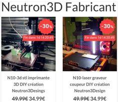 Nouvelle vague de promos pour les imprimantes DIY de Neutron3D... temps limité!  #3Dprinting #3Dlaser #laser #modelicaz #neutron3D