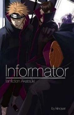 Informatorzy to niezależna od wiosek shinobi organizacja, do której n… #fanfiction # Fanfiction # amreading # books # wattpad