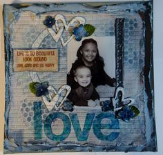 Love ~Scraps of Elegance~ - created by Magickalkat8 with our January 2013 kit