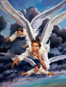 """""""The three angels message"""", found in Revelation, the last book of the Bible, chapter 14 from verses 6 to 12. It is very clear and specific, ..."""