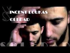 Vincent Loukas - SOLEDAD  [Audio Officiel]