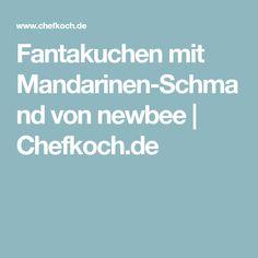 Fantakuchen mit Mandarinen-Schmand von newbee | Chefkoch.de