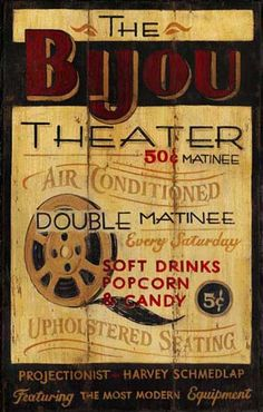 The Bijou Theater Antiqued Wood Sign