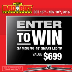 "We're celebrating the launch of our new BadBoy.ca website! What better way to celebrate than a giveaway? Enter to Win a 48"" Samsung LED Smart TV!"