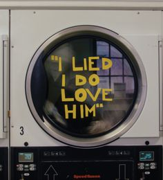 You can't lie, nor love. You're a washing machine.   ^^^^