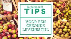 Supermarkttips voor een gezonde levensstijl