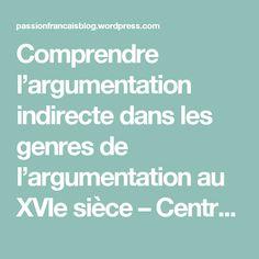 Comprendre l'argumentation indirecte dans les genres de l'argumentation au XVIe sièce – Centre d'Accompagnement en Français.  Cours de français et corrections d'écrits universitaires et littéraires.