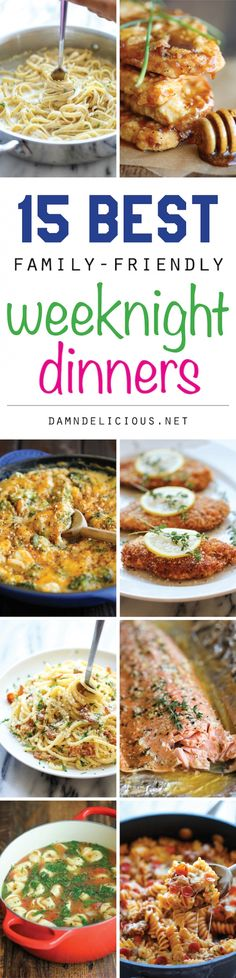 15 Best Family-Friendly Weeknight Dinners - Easy peasy weeknight meals for the entire family all made in 30 min or less. You can't beat that!