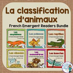 La classification d'animaux!  Set of 6 emergent readers in French covering the 6 main classifications of animals!  Includes a book for:  les mammifères, les oiseaux, les poissons, le insectes, les reptiles and les amphibiens  $