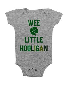 St Patricks Day Baby Onesie Outfit Cute Clothes for Girl Boy Lucky 6 12 Months Green Toddler Newborn Cute Funny Irish Wee Little Hooligan by bougeak on Etsy https://www.etsy.com/listing/223832969/st-patricks-day-baby-onesie-outfit-cute