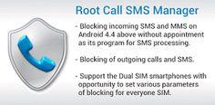 Jueves 22 de Octubre 2015.By: Yomar Gonzalez ( Androidfast )   Root Call SMS Manager v1.3 FULL Requisitos: 2.2  | ROOT Descripción: El programa permite bloquear las llamadas entrantes y salientes no deseados y SMS. Los derechos de la raíz son necesarios para que funcione. Hay un apoyo smartphones Dual SIM. El bloqueo se realiza a nivel de sistema el programa no te pierdas la primera llamada la pantalla no se enciende y no hay ninguna ventana de un marcador. Características: - Bloqueo de los…
