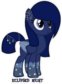 Eclipsed Night is a pony who wants to be like princess luna when she grows up. She loves the outdoors and flying.one who has the best nick nam can adopt