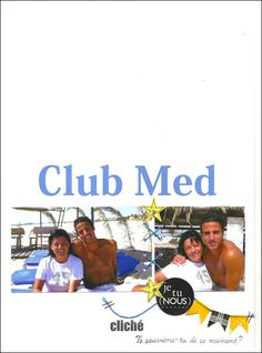 Club Med 1