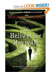 The Bellwether Revivals: Amazon.co.uk: Benjamin Wood: Books