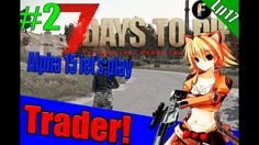 - - Alpha 15 - PC _________________________________________________________________ This is my second video of 7 days to die on my awesome. 7 Days To Die, Lets Play, Gaming, Fictional Characters, Videogames, Game, Fantasy Characters