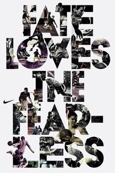 Fate Loves The Fearless. Ad by Nike