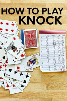 HOW TO PLAY KNOCK - - Learn how to play card games with these simple instructions for the game KNOCK. Printable instructions and score sheet included! Family Card Games, Fun Card Games, Card Games For Kids, Playing Card Games, Best Family Games, Group Card Games, Games To Play With Kids, Games With Cards, Best Games For Kids