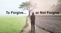 To Forgive Or Not Forgive…That Is The  Question — Trophy Of Grace
