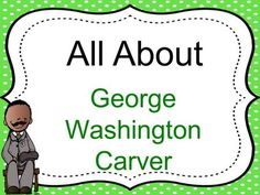 All About George Washington Carver. What do you know about peanuts?