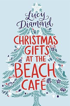 Christmas Gifts at the Beach Cafe: A Novella by Lucy Diamond, http://www.amazon.co.uk/dp/B00N4UYW70/ref=cm_sw_r_pi_dp_-lttub0HDXVQS