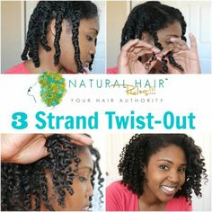 Hairstyle Tutorial: How to Create the Three Strand Twist Out