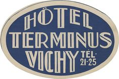 Hôtel Terminus, Vichy (73mm × 109mm) | Flickr - Photo Sharing!