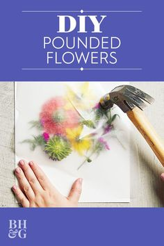 This simple flower pounding technique makes it easy to transform fresh flowers into a gorgeous art piece anyone will love. Grab a store-bought bouquet (or pick a few of her favorite flowers from the garden) and turn the flowers into pretty, handmade wall art. Our easy pounding technique makes it so easy to transfer the bright blooms onto watercolor paper. #poundedflowerart #flowercrafts #art #bhg Diy Arts And Crafts, Creative Crafts, Fun Crafts, Fresh Flowers, Dried Flowers, Dyi, Easy Diy, Craft Activities For Kids, Greenhouses