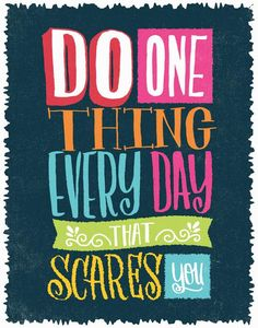 Do One Thing that Scares You by Matthew Taylor Wilson motivationmonday print inspirational black white poster motivational quote inspiring gratitude word art bedroom beauty happiness success motivate inspire