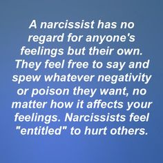 Narcissists stab you with their words, make false accusations, and try to guilt and shame you. If you do it back to them, they come unglued. Insults and criticisms are reserved for them only....,